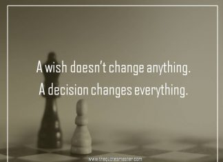 A wish doesn't change anything